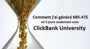 Comment j'ai généré 685.47$ en seulement 3 jours avec Clickbank University